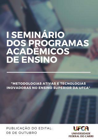I seminário dos programas acadêmicos de ensino na UFCA
