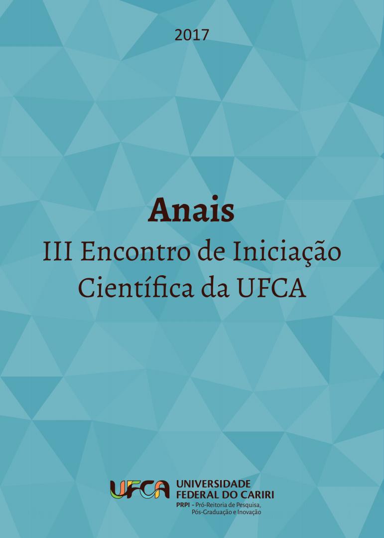 Anais do III Encontro de Iniciação Científica da UFCA thumbnail
