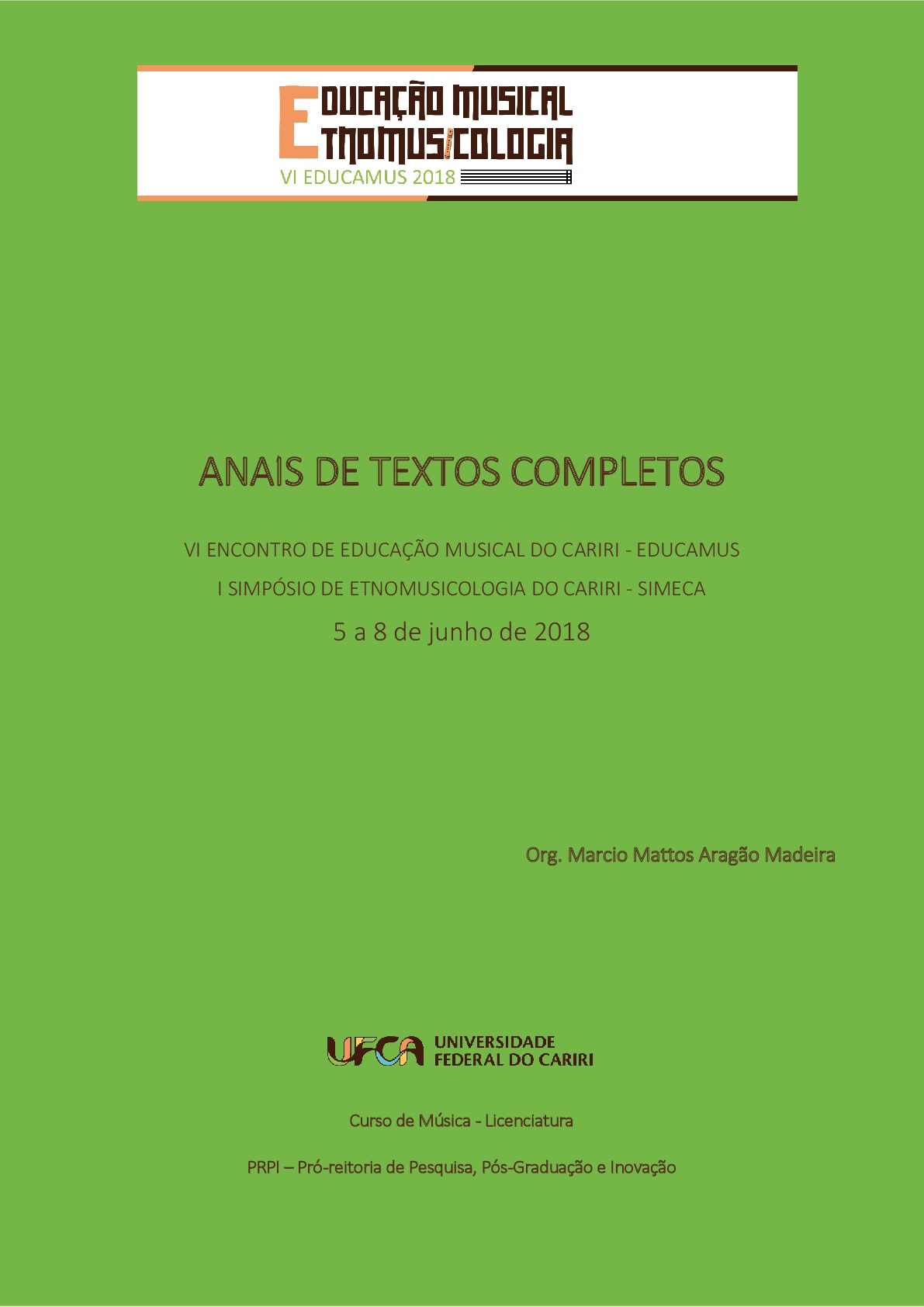 VI ENCONTRO DE EDUCAÇÃO MUSICAL DO CARIRI – EDUCAMUS & I SIMPÓSIO DE ETNOMUSICOLOGIA DO CARIRI – SIMECA thumbnail