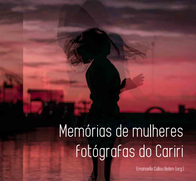 Memórias de Mulheres Fotógrafas do Cariri thumbnail